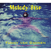 Melody Star by Funny Van Dannen