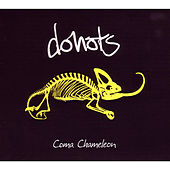 Coma Chameleon by Donots