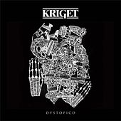 Dystopico by Kriget