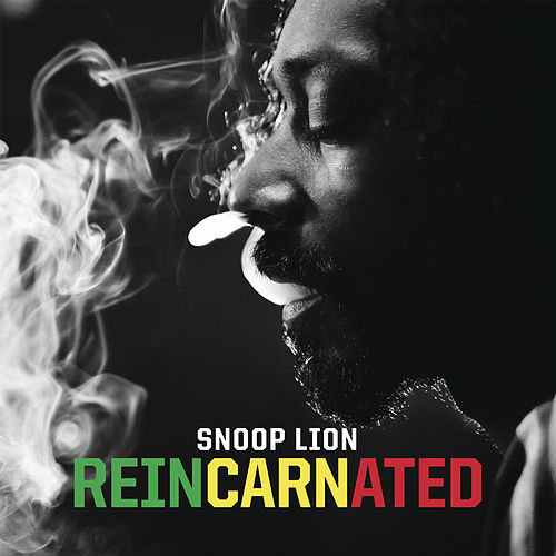 Reincarnated by Snoop Lion