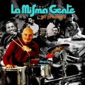 Mi Promesa by La Misma Gente