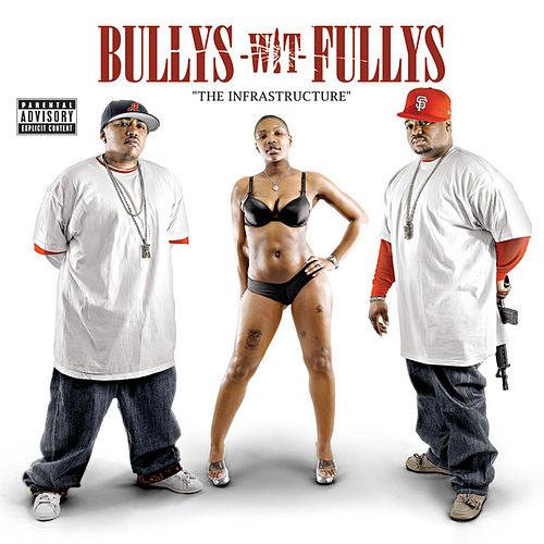 Play & Download The Infrastructure by Bullys Wit Fullys | Napster