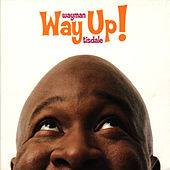 Way Up by Wayman Tisdale