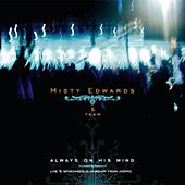 Play & Download Always On His Mind by Misty Edwards | Napster