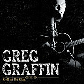 Play & Download Cold As The Clay by Greg Graffin | Napster