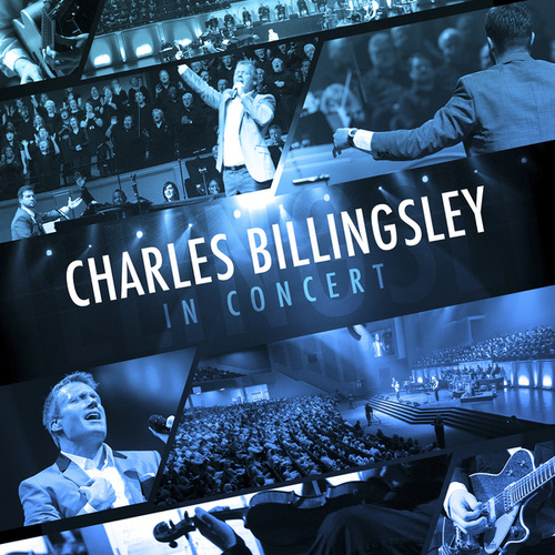 Play & Download Charles Billingsley In Concert by Charles Billingsley | Napster