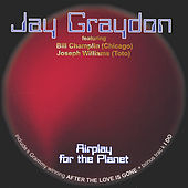 Airplay For The Planet by Jay Graydon