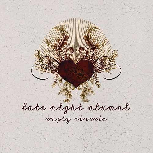 Play & Download Empty Streets by Late Night Alumni | Napster