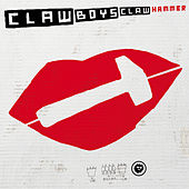 Hammer by Claw Boys Claw