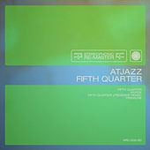 Fifth Quarter by Atjazz