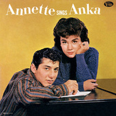 Play & Download Annette Sings Anka by Annette Funicello | Napster