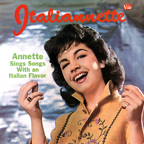 Play & Download Italiannette by Annette Funicello | Napster
