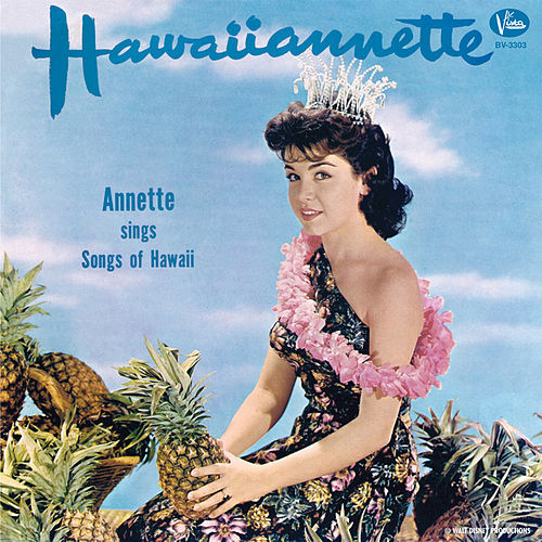 Hawaiiannette by Annette Funicello