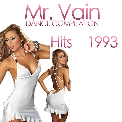 Play & Download Mr. Vain Dance Compilation (Hts 1993) by Disco Fever | Napster