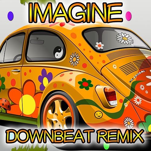 Play & Download Imagine (Downbeat Remix 1995) by Disco Fever | Napster