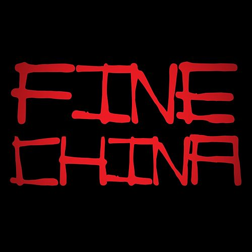 Play & Download Fine China by Fine China | Napster