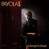 No Stranger to Danger by The Payolas