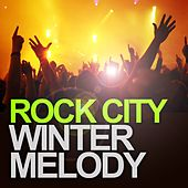 Play & Download Winter Melody by Rock City | Napster