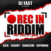 Rec in Riddim (The Mic Is Open) by Various Artists