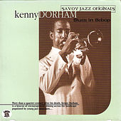 Play & Download Blues in Bebop by Kenny Dorham | Napster