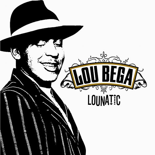 Play & Download Lounatic by Lou Bega | Napster