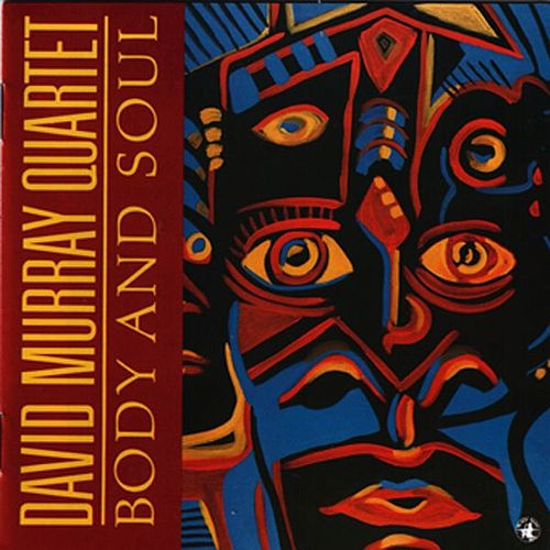 Play & Download Body & Soul by David Murray | Napster