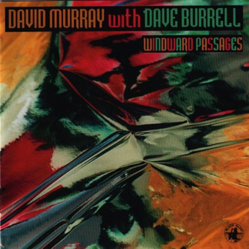 Windward Passages by David Murray
