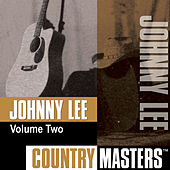 Play & Download Country Masters, Vol. 2 by Johnny Lee | Napster