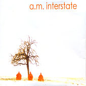 Play & Download A.M. Interstate by AM Interstate | Napster