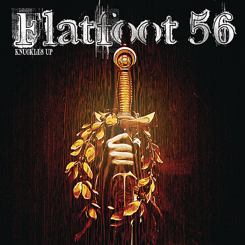 Play & Download Knuckles Up by Flatfoot 56 | Napster