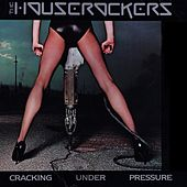 Cracking Under Pressure by Iron City Houserockers