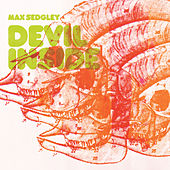 Devil Inside by Max Sedgley