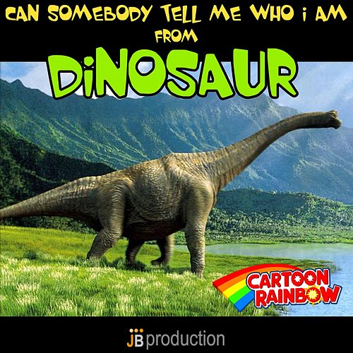 Play & Download Can Somebody Tell Me Who I Am by Rainbow Cartoon | Napster