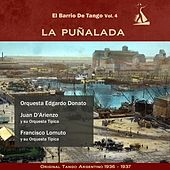Play & Download La Puñalada (El Barrio De Tango Vol. 4 - Original Tango Argentino 1936 -1937) by Various Artists | Napster
