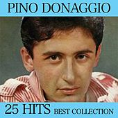 Play & Download 25 Hits Best Collection by Pino Donaggio | Napster