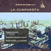 Play & Download La Cumparsita (El Barrio De Tango Vol. 3 - Original Tango Argentino 1933 -1936) by Various Artists | Napster