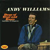 Play & Download Days of Wine and Roses by Andy Williams | Napster