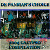 Play & Download 2004 Calypso Compilation De Panman's Choice by Various Artists | Napster