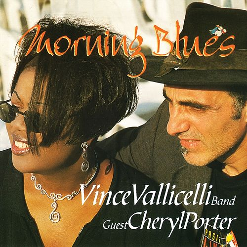 Play & Download Morning Blues by Vince Vallicelli Band | Napster
