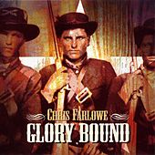 Glory Bound by Chris Farlowe