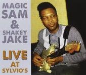 Live At Sylvio's 1966 by Magic Sam And Shakey Jake