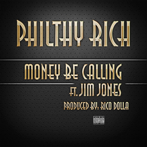 Play & Download Money Be Calling - Single by Philthy Rich | Napster