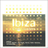 Play & Download Ibiza Chill Masters by Various Artists | Napster