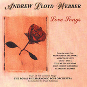 Play & Download Love Songs by Andrew Lloyd Webber | Napster