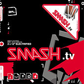 Play & Download Electrified by Smash TV | Napster