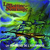 Play & Download La traversée de l'Atlantique by La Bottine Souriante | Napster