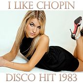 Play & Download I Like Chopin by Disco Fever | Napster