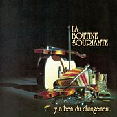 Play & Download Y'a ben du changement by La Bottine Souriante | Napster