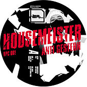 Anti-Gestern EP by Housemeister