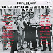 Play & Download The Last Great Rockabilly Saturday Night by Various Artists | Napster